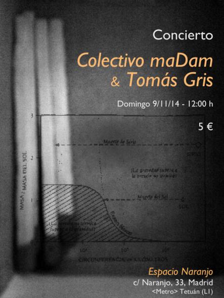 cartel-maDam-&-tomasgris-naranjo-09nov14