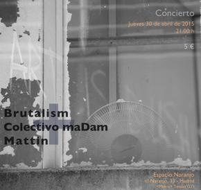 maDam-brutalism-mattin-300415-f
